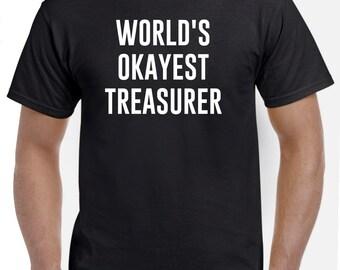 Treasurer Shirt-World's Okayest Treasurer T Shirt Gift for Treasurer Men Women
