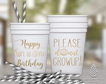 Birthday Party Cups | Personalized Plastic Cups | Donut Growup Party Cups | Party Favor Cups | Celebrate One Year Party Cups