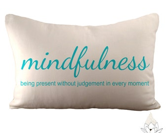 Mindfulness - 12x18 Pillow Cover - Choose Your Fabric & Font Colour - White Linen or Ivory Hemp and Organic Cotton