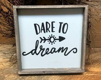 Dare To Dream, Inspirational Saying, Wood Sign Saying, Rustic Framed Sign, Dreaming Saying, Rustic Decor, Wood Sign