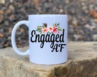 Engagement Mug, Engaged AF mug, wedding mug, Mrs mug, funny wedding coffee mug, Soon to be Mrs Mug, Future Mrs Mug, Engaged Gift, floral mug