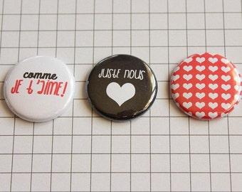 """3 badges 1 """"just us"""