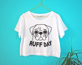 Pug Cropped T-shirt, Ruff Day Crop Top, Women's Dog T-shirt, Boxy Cropped Tshirt, Dog Shirt, Cute Pug Tee, Funny Pug T-shirt, Black Pug Tee