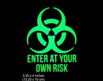 Biohazard Enter at your own Risk - 5.25 x 4 Inch - Glow in the Dark Decal / Sticker - Macbooks, Andriod, Halloween, Laptops, Car Windows