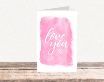 Printable Valentine's Day Card | Love You watercolor
