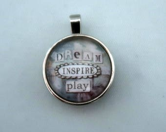 Dream, Inspire, Play Pendant | Vintage Inspired Charm for Necklace or Keychain | Eye Candy for the Soul by Sally Jean