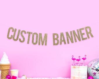 Custom Glitter Banner - Personalised Wedding Banner - birthday Banner - 1st birthday banner - Hen party banner - 30th birthday banner