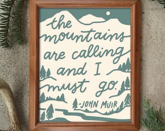 Mountains Calling John Muir 8 x 10 Screen Printed Paper Print