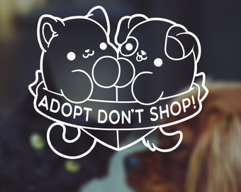Kawaii Adopt Dont Shop Rescue Cat Dog Vinyl Decal