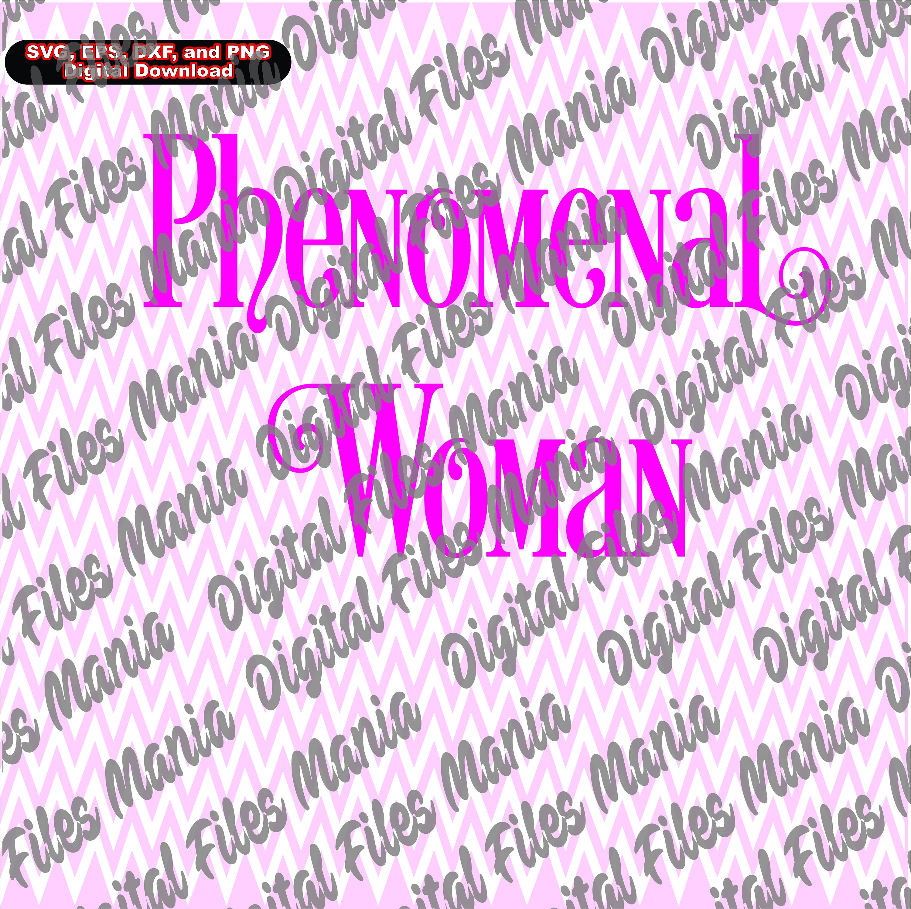 Phenomenal Woman Quotes Phenomenal Woman Svg Eps Dxfand Jpg African Svg Quotes Svg