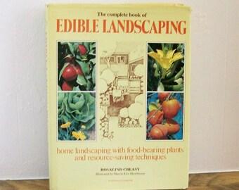 "Gardening Book ""Edible Landscaping"" Rosalind Creasy Landscaping Sierra Club"