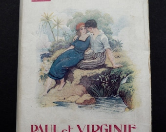 Paul and Virginia. Peter Paul and Virginia. Miniature Nilsson.Livre editions. Dust jacket. 1920 French classic literature. Amour.Paradis.