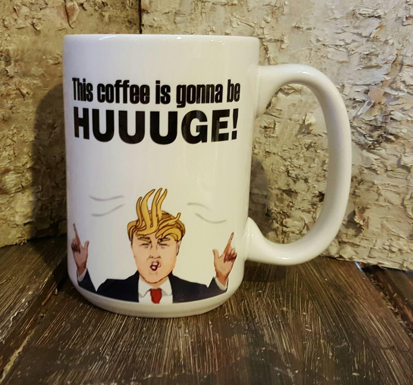 Funny President Trump Mug Unique Funny Gift For Friend