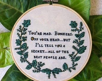 Alice's adventures in wonderland book quote embroidery hoop art/Lewis Carroll stitching/Book quote embroidery
