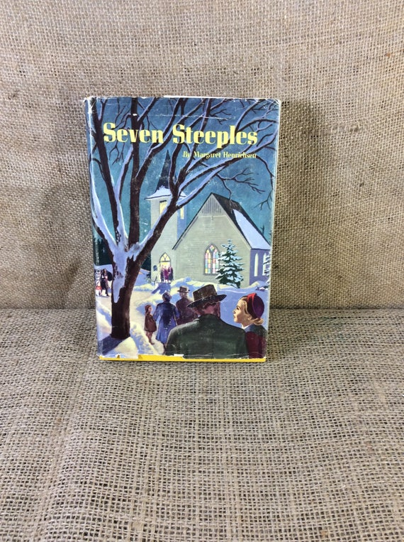 Vintage book collector, Seven Steeples by Margaret K Henrichsen copyright 1953, vintage hard back books,