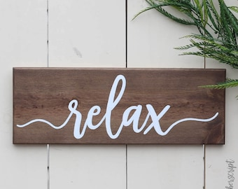 Relax Wood Sign | Mothers Day Wood Sign | Lake House Decor | Bathroom Sign | Wood Saying Sign | Housewarming Gift