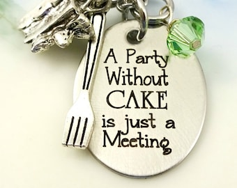 A Party Without Cake Is Just A Meeting - Necklace or Bangle Bracelet - Cake Lover Baker - Engraved Jewelry