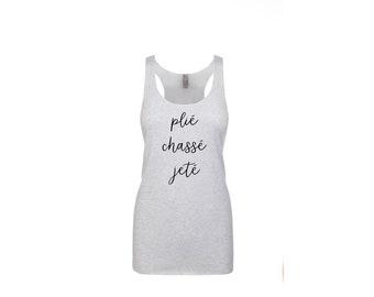 Plie Chasse Jeté Dance Tank