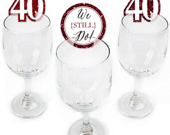 40th Wedding Anniversary - Wine Markers - Shaped Anniversary Wine Glass Charms - Drink Markers - Wine Tags - We Still Do Wine Marker - 24 Ct