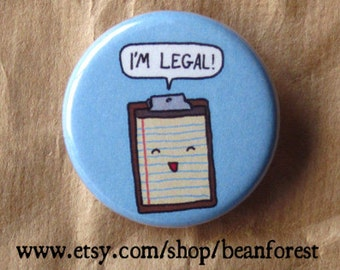 i'm legal - lined paper clipboard pinback button badge