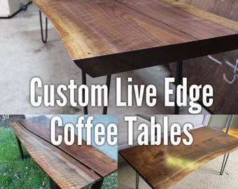 Live Edge Coffee Table - Custom Made to Order - Modern Rustic - Bench - Hairpin Legs - Walnut - Midcentury Modern