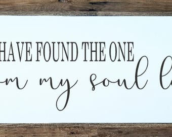 I have found the one whom my soul loves, anniversary sign, wedding gift, anniversary gift, housewarming gift, religious sign, bedroom sign