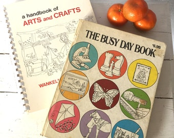 Vintage Art Books - The Busy Day Book and A Handbook of Arts and Crafts - Great For Homeschool and Summer
