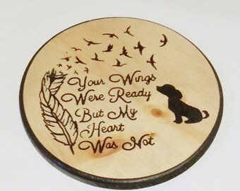 Your Wings Were Ready, My Heart Was Not, Loss of a Pet, Four Legged Family, Rainbow Bridge, Furry Little One, Dog Crosses, Loss of a Dog