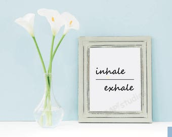 Inhale Exhale - minimalist wall art - inspirational - yoga art - Just Breath - Digital Download Printable Decor