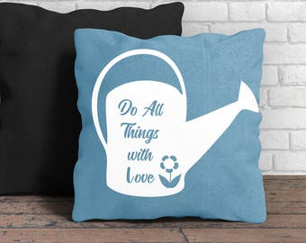 Do all things with love watering can svg png dxf spring decor svg pillow decorations spring has sprung great for htv, vinyl, heat transfers