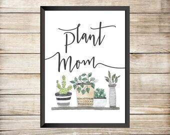 Plant Mom Digital Print