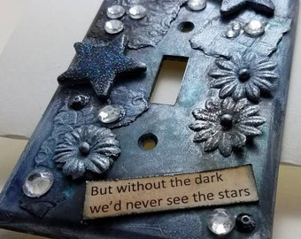 Mixed media light switch plate, but without the dark we'd never see the stars