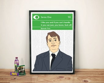 Peep Show Print   Mark Corrigan   I like you and if you can't handle it you can just, you know, fuck off