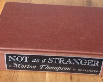 Vintage Copy of Not As A Stranger by Morton Thompson