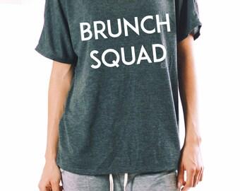 Brunch Shirt - FLOWY SHIRT- Brunch Squad - Funny Brunch Shirt - Women's Flowy Shirt - Women's Graphic Tee - Brunch TShirt