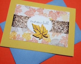 Handmade Greeting Card -Maple Leaves Card- Fall Leaves - Autumn Greeting Card- It's all about Fall Card-