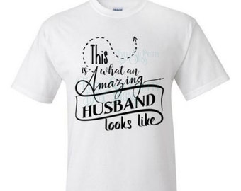 Personalised t-shirt, Amazing Husband, Amazing husband shirt, shirt for him, tshirt with saying, father's day gift, Valentine gift for him