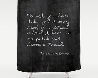 Rustic Shower Curtain, Ralph Waldo Emerson, Quote Shower Curtain, Inspirational Quote, Housewarming Gifts, Woodland Decor, Black and White
