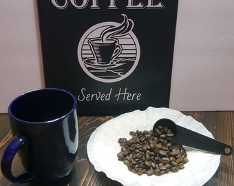 Fresh Brewed Coffee Served Here MDF & Vinyl Wall Sign