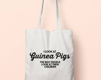I Look At Guinea Pigs The Way People Look At Their Children Tote Bag Long Handles TB1192