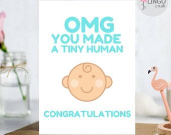 Omg Tiny Human Funny Greeting Card New Baby Boy Girl custom personalised By Flamingo Lingo (bg3a)
