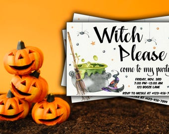 Witch Please Halloween Party Invitation