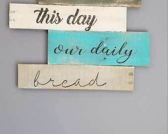Give us this day our daily bread rustic wood sign, Lord's prayer rustic wood sign, blessing rustic wall hanging, grace wall hanging