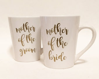Set of 2 - Mother of the Bride, Mother of the Groom Ceramic Coffee Mug Gold in Script Font / Bridal Gift