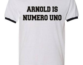 Arnold Is Numero Uno Bodybuilding workout crossfit t-shirt