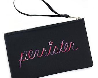 PerSister, Persist, Sister, Resist—Hand Embroidered Wristlet, Pouch, Bag, Purse, Pink, Purple, Lavender, Vegan
