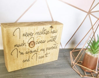 standing funny unique solid wood sign plaque quote perfect gift swear word swearing sign