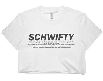 Schwifty Lyric Crop T-shirt / Crop Tee / Crop Tops