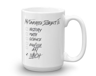 My Favorite Subject Is ? Mug
