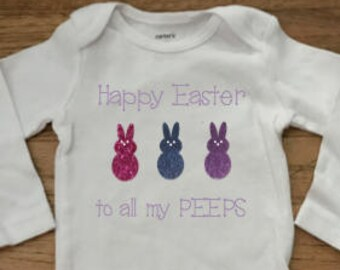 Happy Easter to all my PEEPS. baby shirt